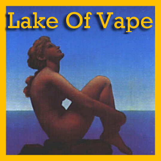 Lake of vape
